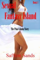 Cover for 'Sexual Fantasy Island~The Pina Colada Story'