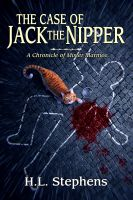 Cover for 'The Case of Jack the Nipper ~ A Chronicle of Mister Marmee'