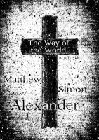 Cover for 'The Way of the World: A Novella'