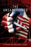 Cover for 'The Unsanctioned'