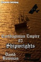 Cover for 'Carthaginian Empire 03 - Shipwrights'