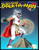Cover for 'The Adventures of Paleta Man'