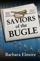 Cover for 'Saviors of the Bugle'