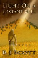 Cover for 'Light On A Distant Hill'
