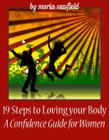 Cover for '19 Steps to Loving Your Body: A Confidence Guide for Women'