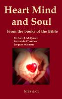 Cover for 'Heart, Mind and Soul - From the books of the Bible'