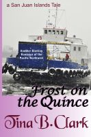 Cover for 'Frost on the Quince'