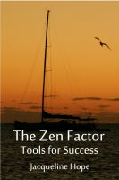 Cover for 'The Zen Factor: Tools for Success'