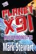 Planet x91 Alien amongst us by Mark Stewart