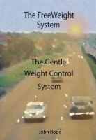 Cover for 'The FreeWeight System'