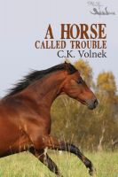 Cover for 'A Horse Called Trouble'