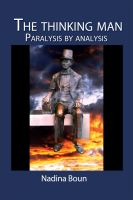Cover for 'The Thinking Man, Paralysis by Analysis'