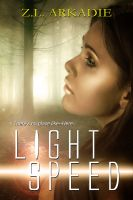 Z.L Arkadie - Light Speed (Parched Series, A Vampire Romance, #6)