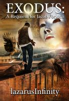 Cover for 'Exodus: A Requiem for Jacob Forlorn'