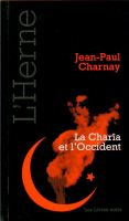 Cover for 'La Charîa et l'Occident'