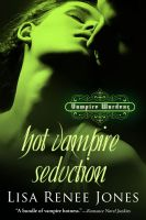 Cover for 'Hot Vampire Seduction (Vampire Wardens 2)'