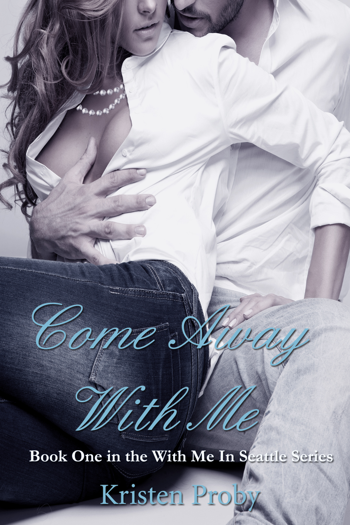 Kristen Proby - Come Away With Me