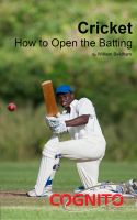 Cover for 'Cricket: How to Open the Batting'