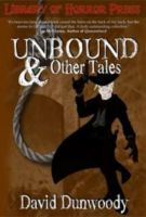 Cover for 'Unbound and Other Tales'