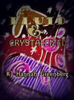 Cover for 'Fluid and Crystallized, by KJ Hannah Greenberg.'