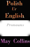 Cover for 'Polish Ur English: Pronouns'