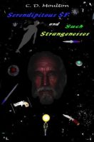 Cover for 'Serendipitous Science Fiction and such Strangenesses'