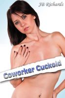 Cover for 'Coworker Cuckold'