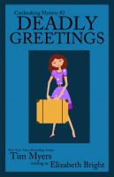 Cover for 'Deadly Greetings (Book 2 in the Cardmaking Mysteries)'