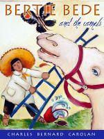 Cover for 'Bertie Bede and the camels'