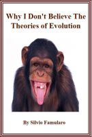 Cover for 'Why I Don't Believe the Theories of Evolution'
