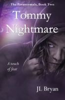 Cover for 'Tommy Nightmare (The Paranormals, Book 2)'
