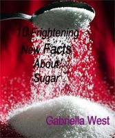 Cover for '10 Frightening New Facts About Sugar'