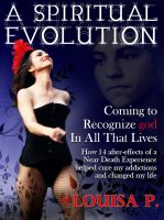 Cover for 'A Spiritual Evolution: Coming to Recognize god in All That Lives'