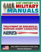 Cover for '21st Century U.S. Military Manuals: Treatment of Biological Warfare Agent Casualties Field Manual - FM 8-284 (Value-Added Professional Format Series)'