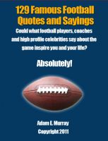 Cover for 'Football Quotes: 129 Famous Football Quotes & Sayings'