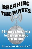 Cover for 'Breaking the Waves: A Primer on Sensitivity to Electromagnetic Frequencies'