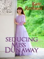 Cover for 'Seducing Miss Dunaway (a Victorian Romance)'