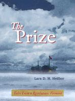 Cover for 'The Prize: Tales from a Revolution—Vermont'