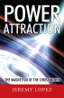 Power Attraction! by Jeremy Lopez