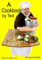 Cover for 'A Cookbook by Ted'