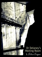 Cover for 'Dr Delaney's Waiting Room'
