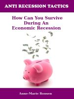 Cover for 'ANTI RECESSION TACTICS  - How Can You Survive During an Economic Recession'