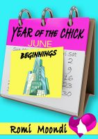 Cover for 'Year of the Chick: Beginnings (a short story)'