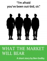 Cover for 'What the Market Will Bear: A Short Story'