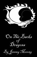 Cover for 'On The Backs Of Dragons'