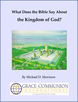 Cover for 'What Does the Bible Say About the Kingdom of God?'