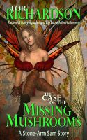 Cover for 'The Case of the Missing Mushrooms'