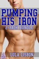 Cover for 'Pumping His Iron: 2-Pack Bundle (Gay BDSM Dubcon Menage Erotica)'