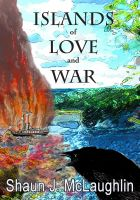 Cover for 'Islands of Love and War'