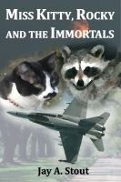 Cover for 'Miss Kitty, Rocky and the Immortals'